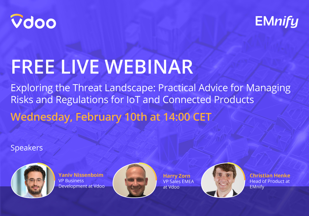Exploring the Threat Landscape: Practical Advice for Managing Risks and Regulations for IoT and Connected Products